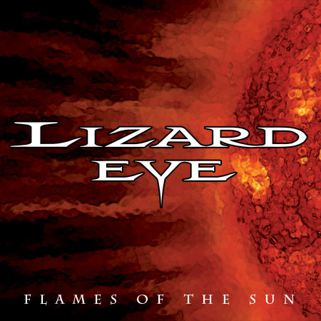 "Lizard Eye ""Flames of the sun"""